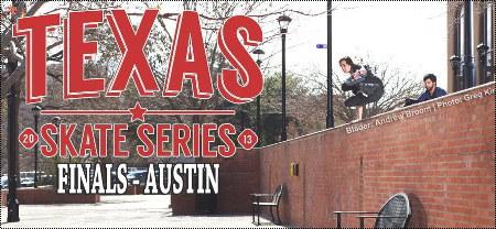 Texas Skate Series 2013: Finals in Austin
