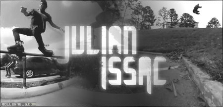 Julian Issac: LST Edit by Josh Castillo