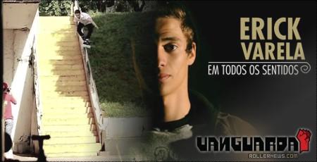 Erick Varela (Brazil, 19): Vanguarda Edit