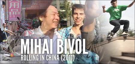 Mihai Bivol: rolling in China (2011)