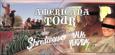 Shredweiser: The Americana Tour