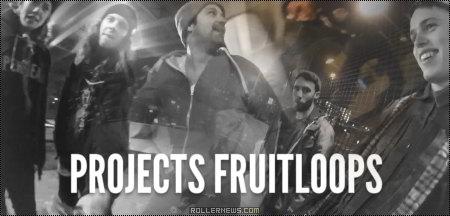 Projects Fruitloops: Scott Quinn, Chaz Sands, Alex Burston & Elliot Stevens