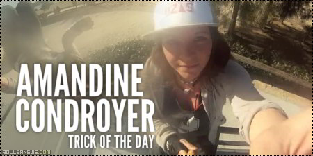 Amandine Condroyer: Trick of the day