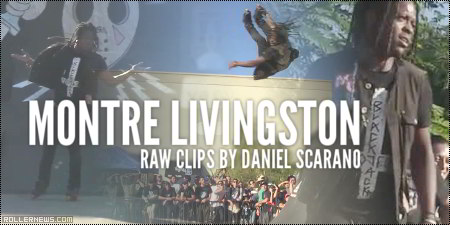 Montre Livingston: Raw Clips by Daniel Scarano
