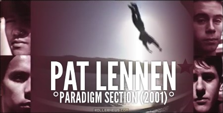 Pat Lennen: Paradigm Section (2001)