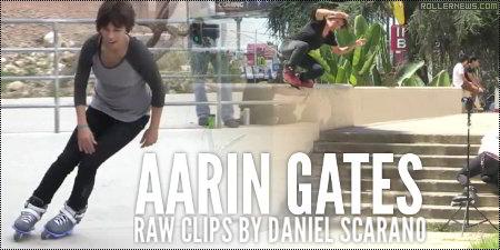 Aarin Gates: Raw Clips by Daniel Scarano