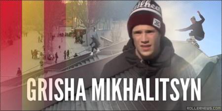 Grisha Mikhalitsyn (Russia)
