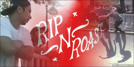 Rip and Roast 2014: Edit by Daniel Scarano