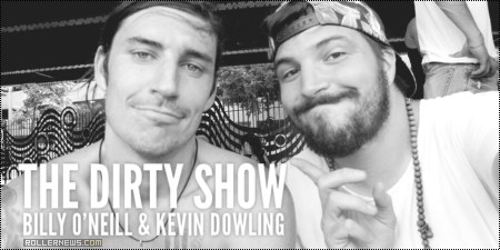 The Dirty Show: Kevin Dowling & Billy O'Neill