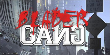 Blader Gang Worldwide: New York City Trailer