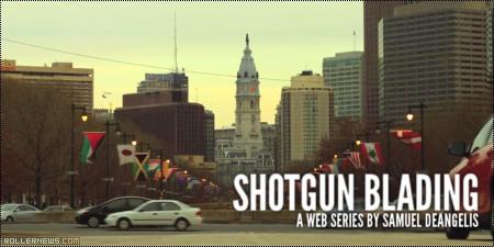 Shotgun Blading (2014): Episode Two (Philadelphia)