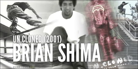 Brian Shima - Uncloned (Razors Team Video, 2001) Section by Beau Cottington