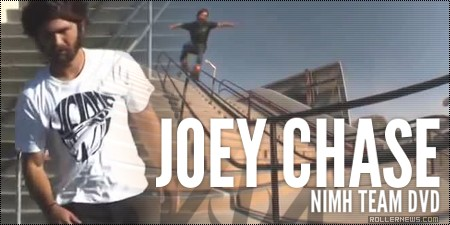 Joey Chase: Nimh Team Video Section (2010)