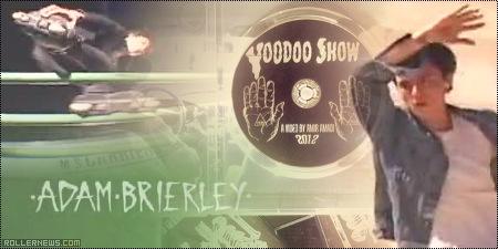 Voodoo Show (2012): Adam Brierley