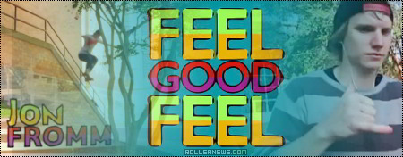 Jon Fromm: Feel Good Feel (2012) Section