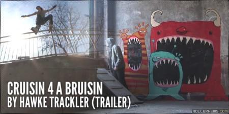 Cruisin 4 A Bruisin by Hawke Trackler: Trailer