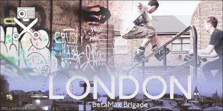 London Weekender: Slaptap & BetaMax Brigade Edit