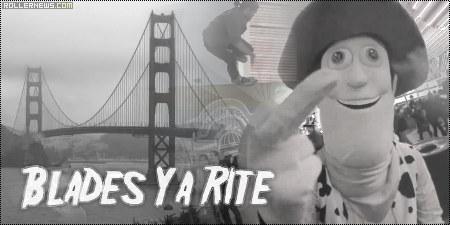 Blades Ya Rite (1/3) by Max Manning