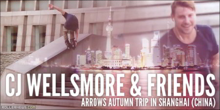 CJ Wellsmore & Friends: Arrows Autumn Trip in Shanghai (China)