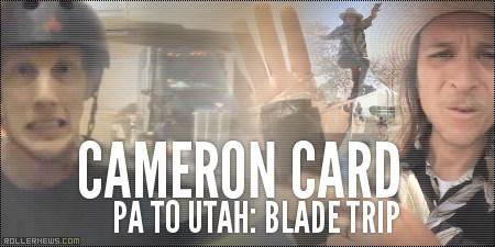 Cameron Card: Moving - PA to Utah, Blade Trip