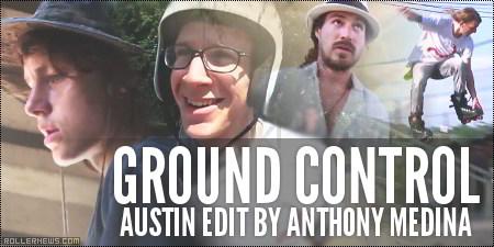 Ground Control: Austin Edit by Anthony Medina