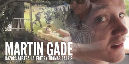 Martin Gade (Razors Australia): Edit by Thomas Dalbis