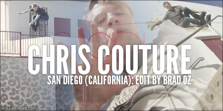 Chris Couture: San Diego (CA) Edit by Brad Oz