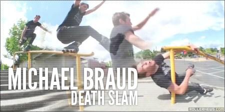 Michael Braud: Death Slam (clip)