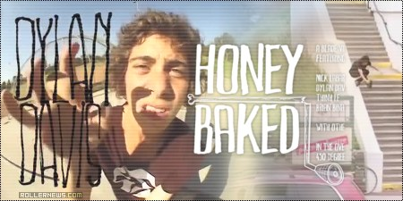 Dylan Davis: Honey Baked Section (2010)