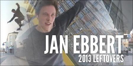 Jan Ebbert (Germany): 2013 Leftovers