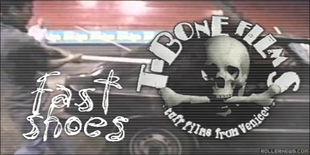 Fast Shoes (T-Bones Films, 199x)
