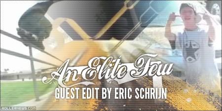 An Elite Few (2008): Guest Edit by Eric Schrijn