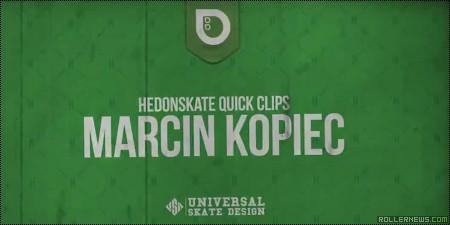 Marcin Kopiec: Hedonskate Quick Clips (2014)