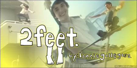 Ben Schwab: 2feet by Lonnie Gallegos (2006)