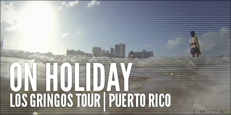 On Holiday by Mike Torres: Los Gringos Tour