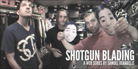 Shotgun Blading (2014): Episode 3 (Rhode Trip)