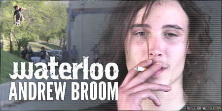 Andrew Broom: Waterloo Section by Anthony Medina