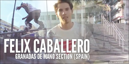 Felix Caballero (Spain): Granadas de Mano 4, Section