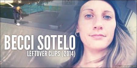 Becci Sotelo: Leftovers Clips (2014)