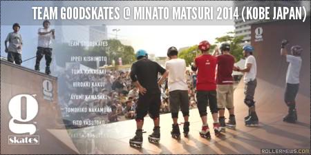Team Goodskates @ Minato Matsuri 2014 (Kobe Japan)