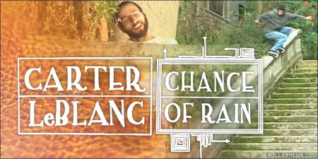 Carter LeBlanc: Chance of Rain (2014)