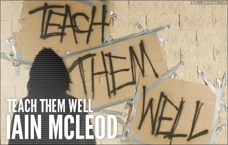 Iain Mcleod: Teach them well (2006)