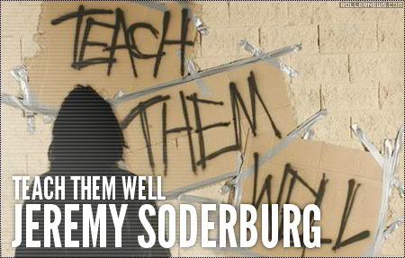 Jeremy Soderburg: Teach them well (2006) Section