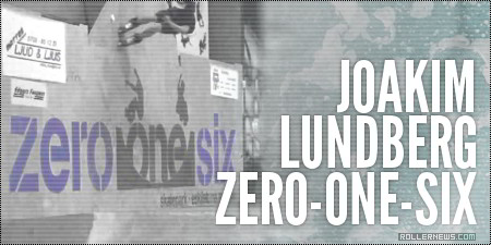 Joakim Lundberg (Sweden): ZeroOneSix Park, Clips (2014)