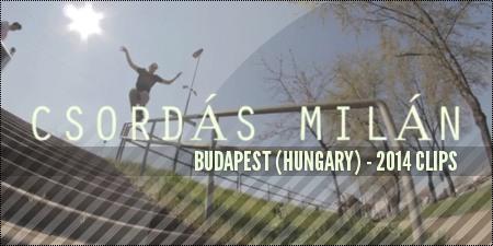 Csordas Milan (Budapest, Hungary): 2014 Clips