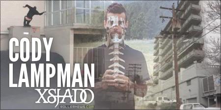 Cody Lampman: Xsjado 2014 Edit by Mykel Fatali