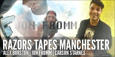 Razors Tapes: Manchester (2014) with Alex Burston, Jon Fromm & Carson Starnes