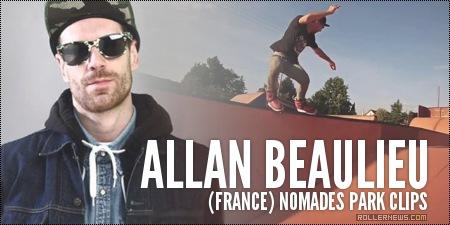 Allan Beaulieu (France): Nomades Park Clips