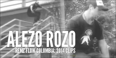 Alejo Rozo (Remz Flow, Colombia): 2014 Clips