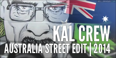 Kal Crew: Australia Street Edit (2014)